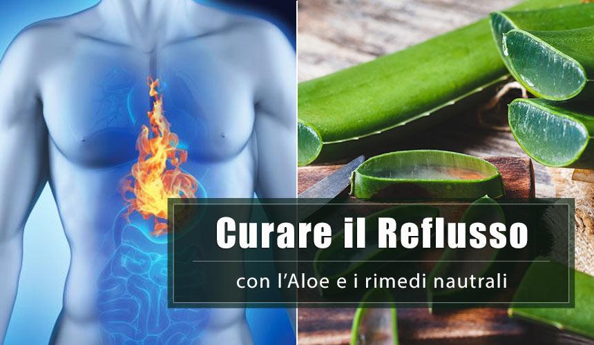 Come curare il reflusso gastroesofageo con l'Aloe e i rimedi naturali